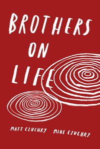 Brothers On Life-Mike-Matt Czuchry