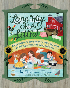 Long Way on a Little by Shannon Hayes