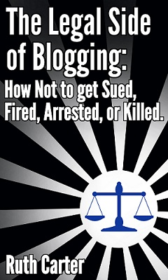 Book Review-The Legal Side of Blogging Ruth Carter