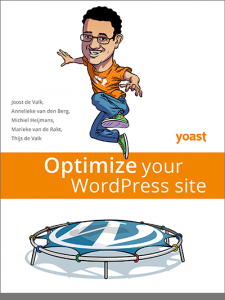 Optimize Your WordPress Site: Reviewing a New Book by Yoast