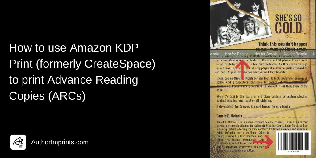 How to use Amazon KDP Print (formerly CreateSpace) to print Advance Reading Copies (ARCs)