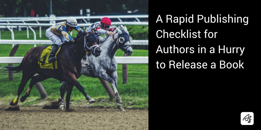 Rapid Publishing Checklist for Authors in a Hurry to Release a Book