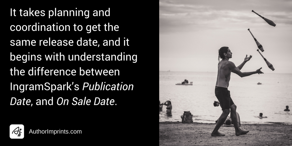 How to Get the Same Book Release Date When Using CreateSpace and IngramSpark