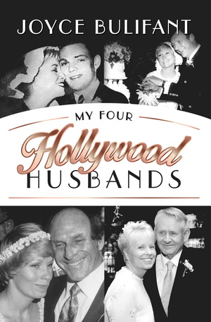 My Four Hollywood Husbands by Joyce Bulifant