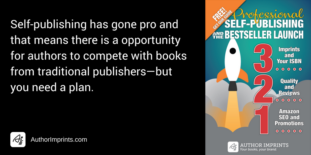 Professional Self-Publishing and the Bestseller Launch