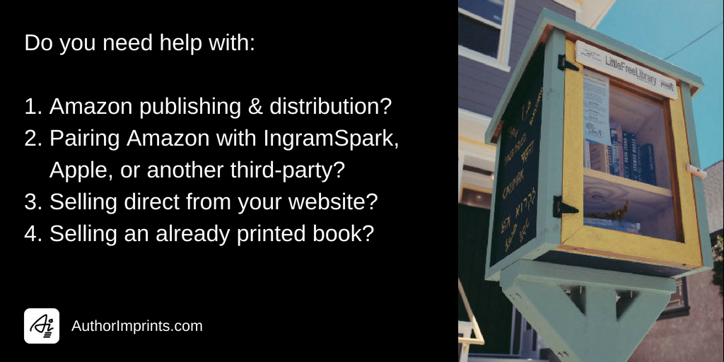 Self-published book distribution options and help