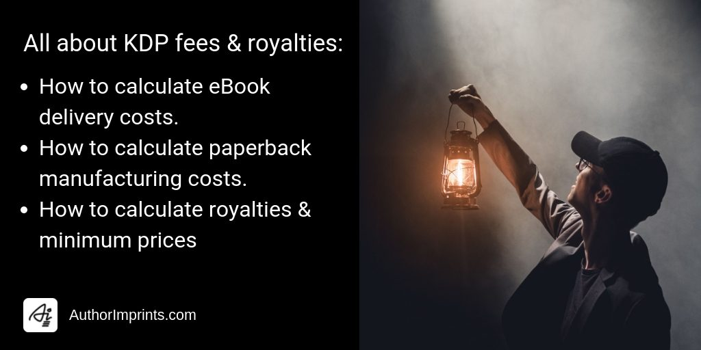 2019 Guide to Amazon Fees and Royalties for Kindle eBooks and KDP Print-AuthorImprints