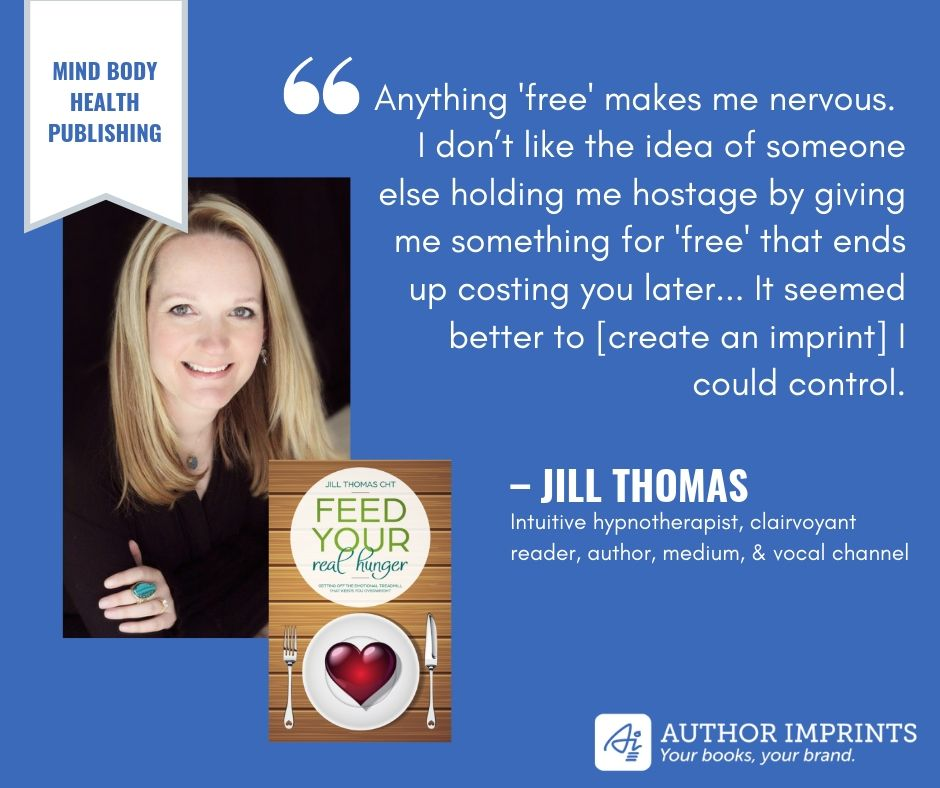 Imprint Profile - Jill Thomas - Mind Body Health Publishing