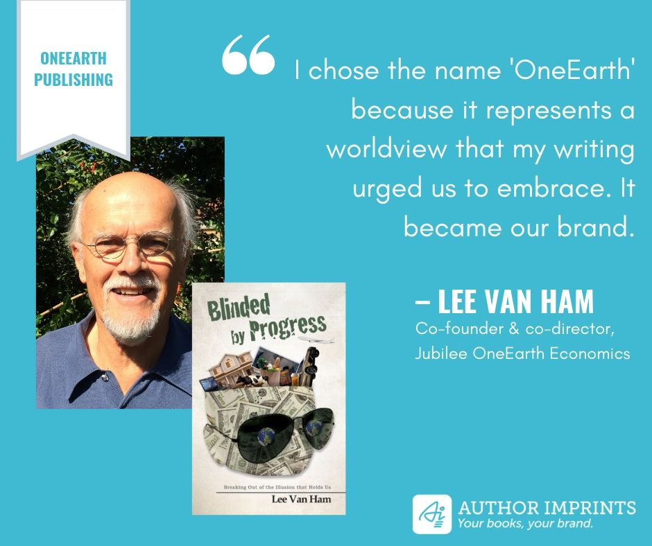 Imprint Profile - Lee Van Ham - OneEarth Publishing