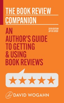 The Book Review Companion An Author's Guide to Getting and Using Book Reviews_David Wogahn_207w