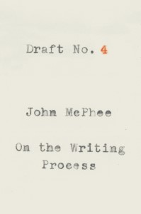 Draft No 4_John McPhee