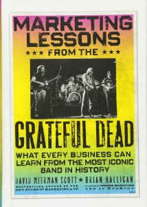 Marketing Lessons from the Grateful Dead_Scott_Halligan