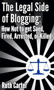 The Legal Side of Blogging_Ruth Carter