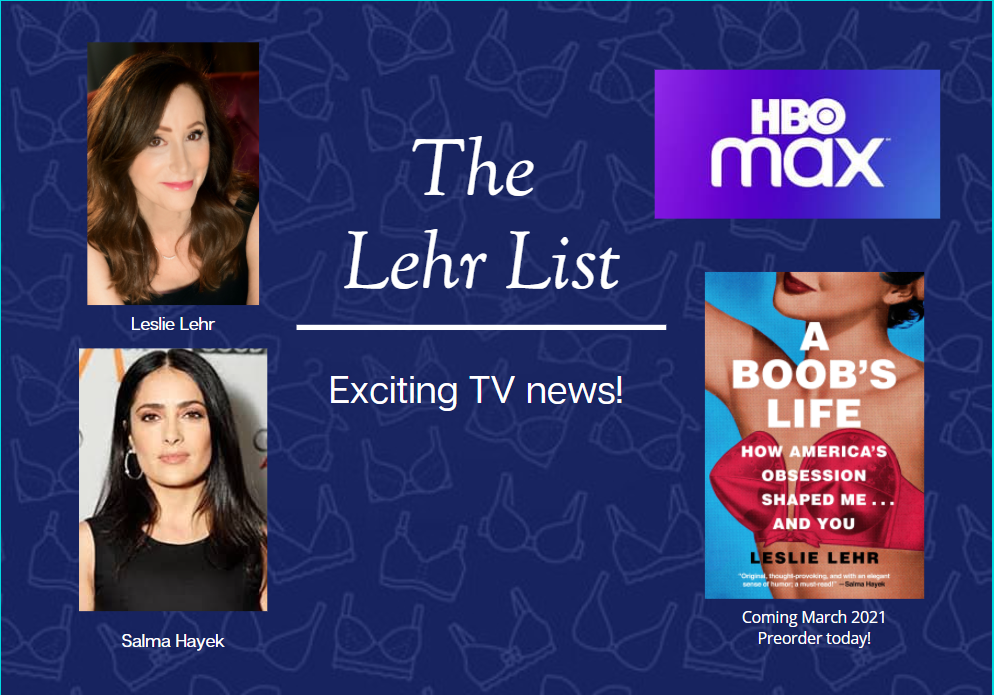 Leslie Lehr A Boob's Life Salma Hayek HBO Max Preorder